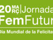 20 de març, Jornada FemFutur de Femarec